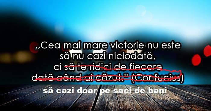 cea-mai-mare-victorie-nu-este-sa-nu-cazi-niciodata